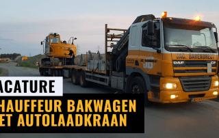 Vacature Chauffeur bakwagen met autolaadkraan